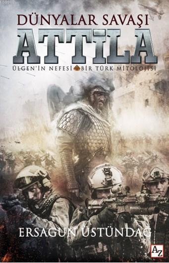 Dünyalar Savaşı Attila