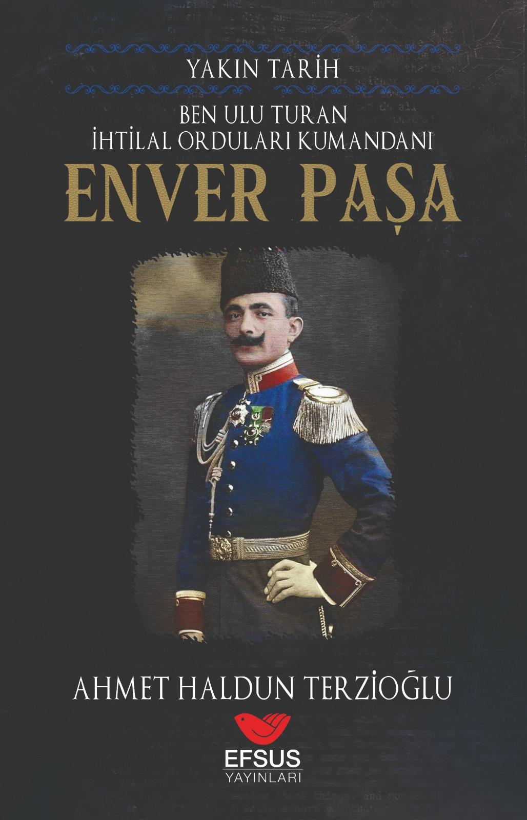 Yakın Tarih Enver Paşa