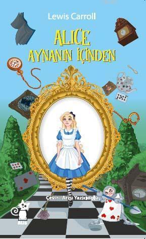 Alice Aynanın İçinden
